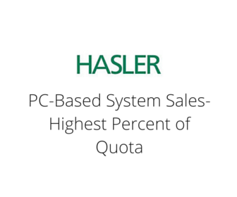 Hasler PC-Based System Sales - Highest Percent of Quota